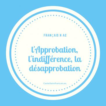L'approbation, l'indifférence, la désapprobation
